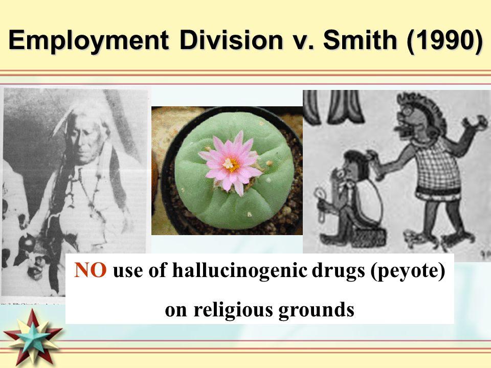 Employment Division v. Smith (1990)