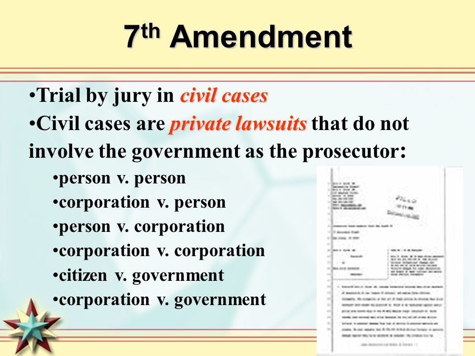 7th Amendment Trial by jury in civil cases