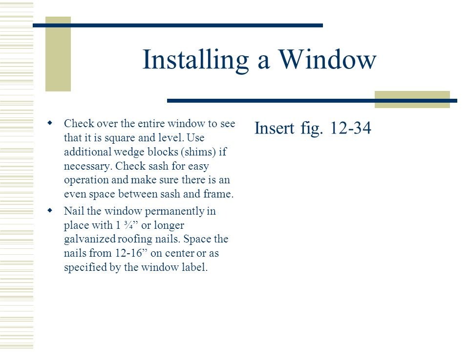 Installing a Window Insert fig. 12-34
