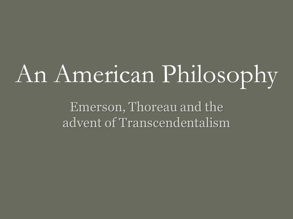 a comparison of thoreaus philosophy of transcendentalism and my own life philosophy Emerson, thoreau, and the transcendentalist movement 92 pages emerson connect to download get pdf emerson, thoreau, and the transcendentalist movement download.