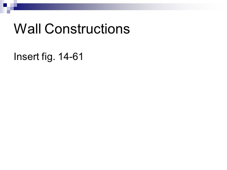 Wall Constructions Insert fig. 14-61
