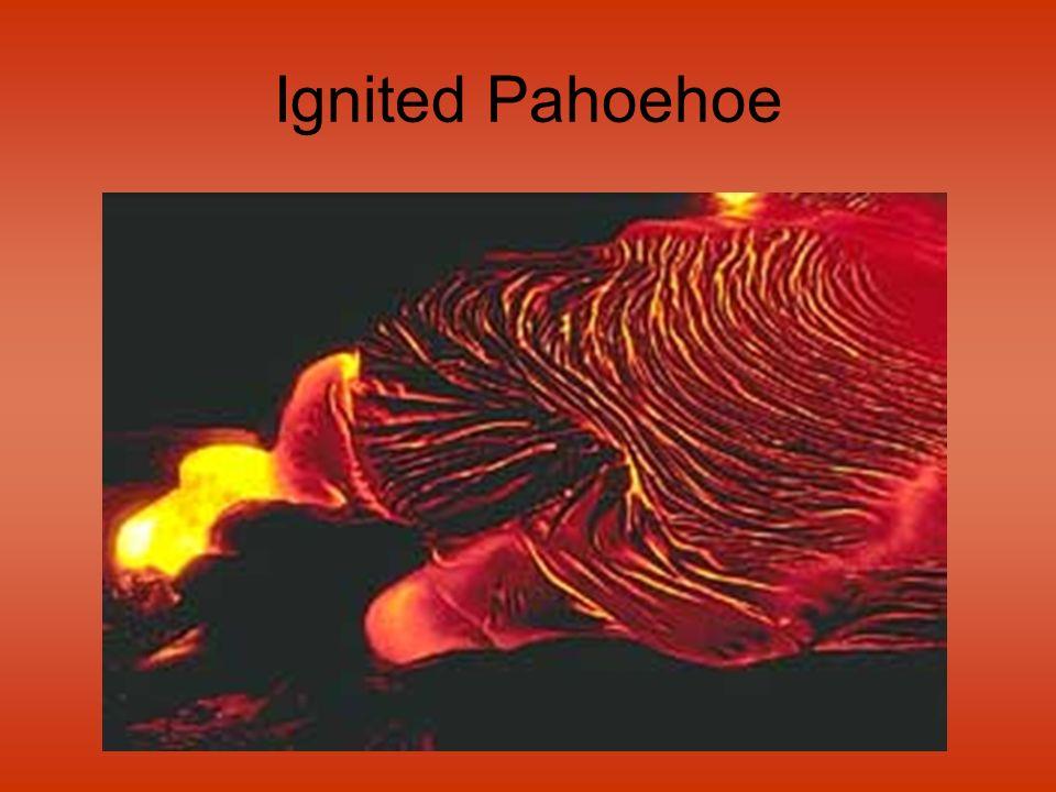 Ignited Pahoehoe
