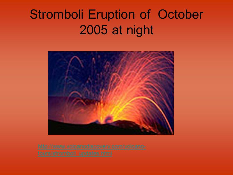 Stromboli Eruption of October 2005 at night