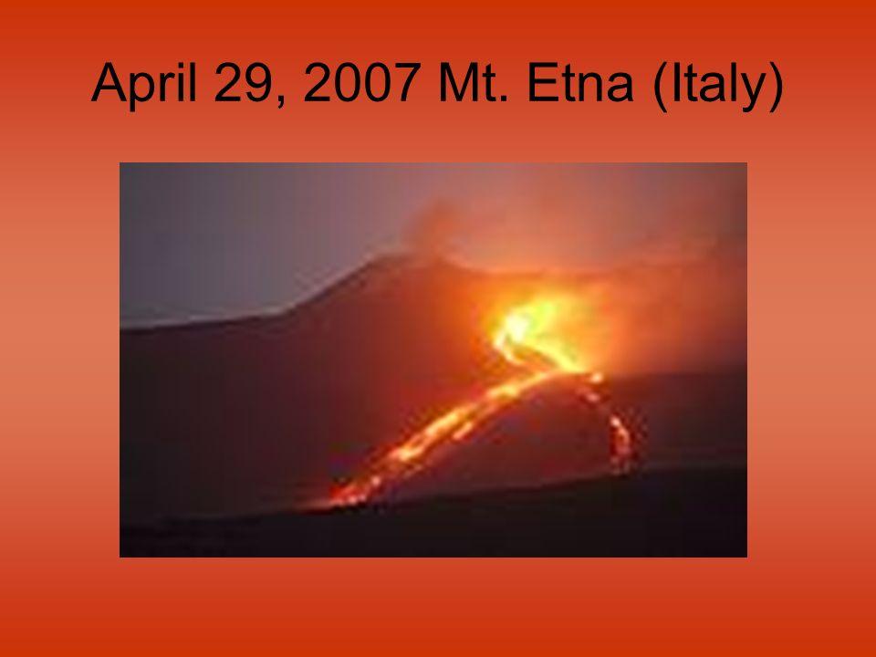 April 29, 2007 Mt. Etna (Italy)