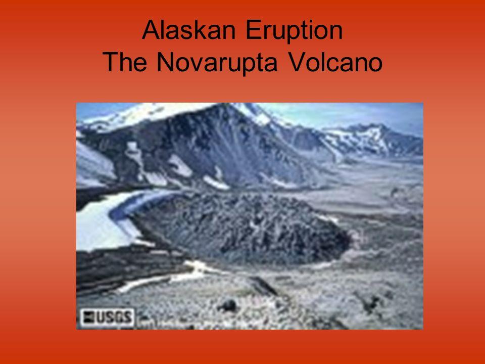 Alaskan Eruption The Novarupta Volcano