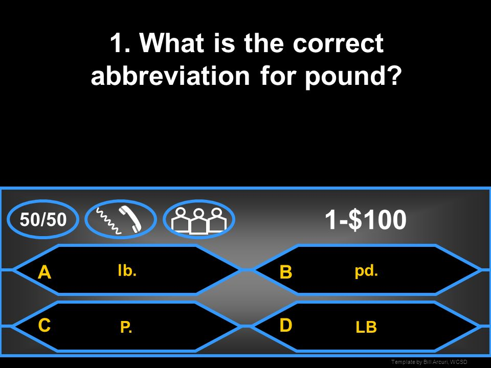 1. What is the correct abbreviation for pound