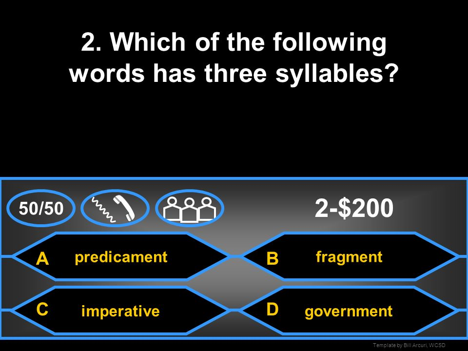 2. Which of the following words has three syllables