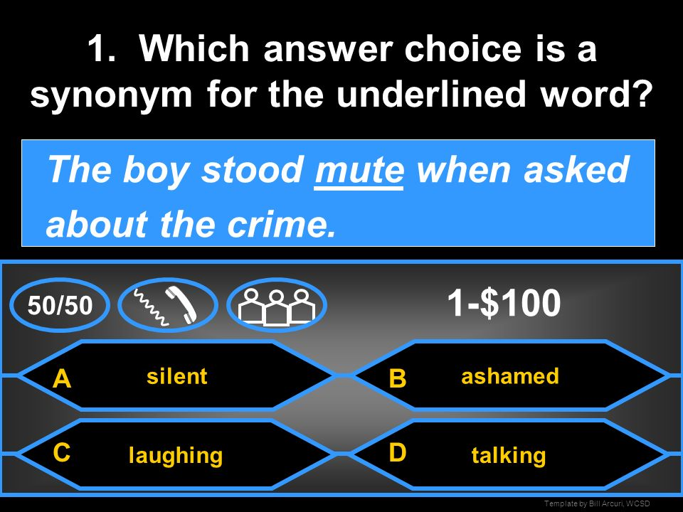 1. Which answer choice is a synonym for the underlined word