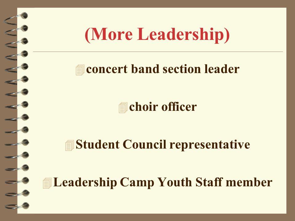 (More Leadership) concert band section leader choir officer