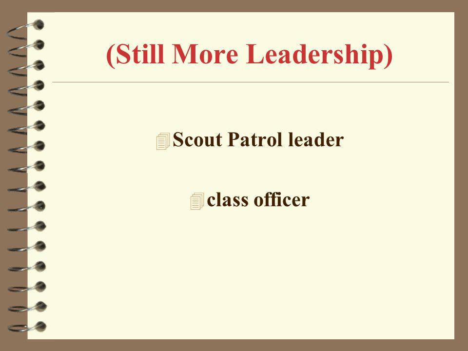 (Still More Leadership)