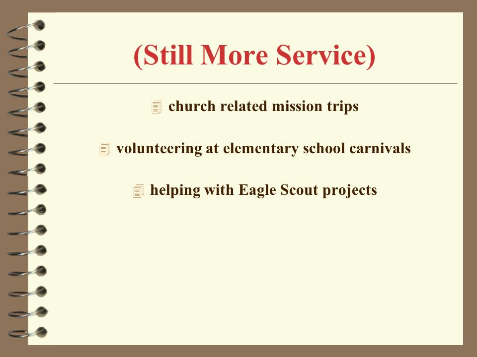 (Still More Service) church related mission trips