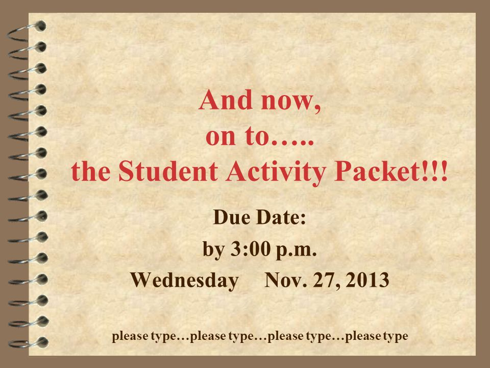 And now, on to….. the Student Activity Packet!!!