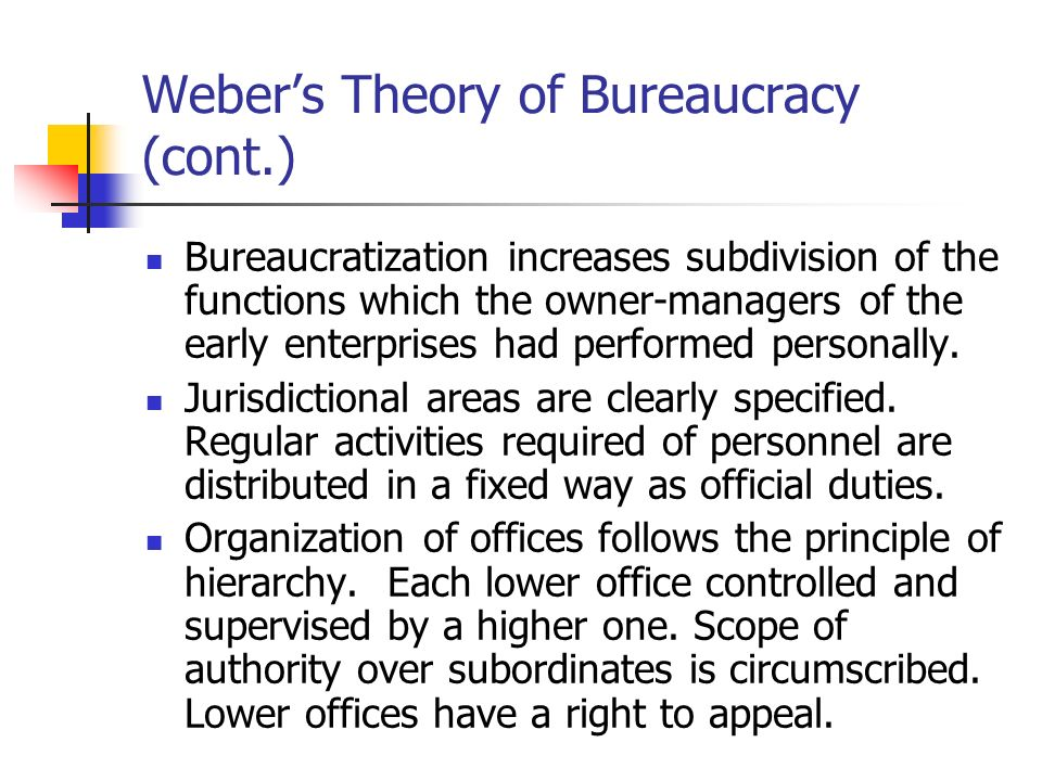 an analysis of the bureaucracy and legal rational authority in webers work Agreeing with most of this analysis the modernist preference for rational-legal authority suggests that bureaucracy should be the natural form of.