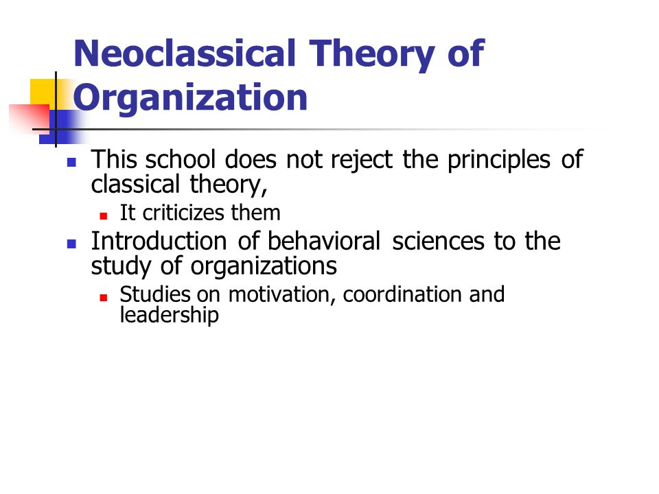 similarities between classical and neoclassical theories of management The neoclassical theories of organization includes the unlike the beliefs of the classical theory participative management – the theory has given birth.