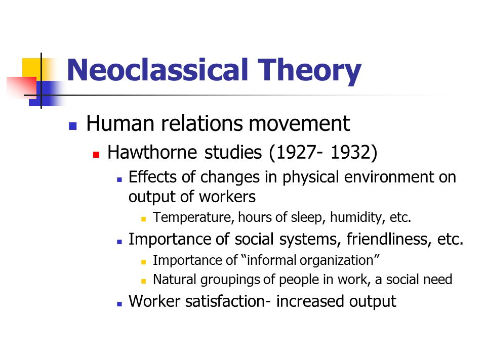 the human relations theory On the other hand, the theory of human relations focuses specifically on the quality of relationships between managers and subordinates in an organization changing style of management human relations management theory comprises important proof of the changing style of management in today's business organizations.