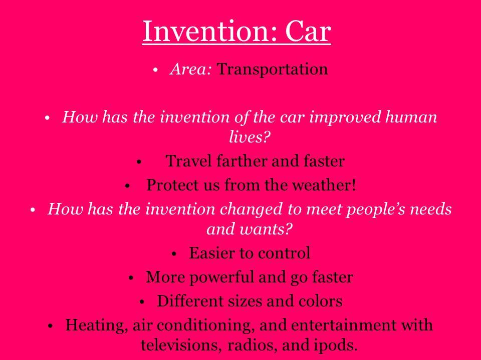 Invention: Car Area: Transportation