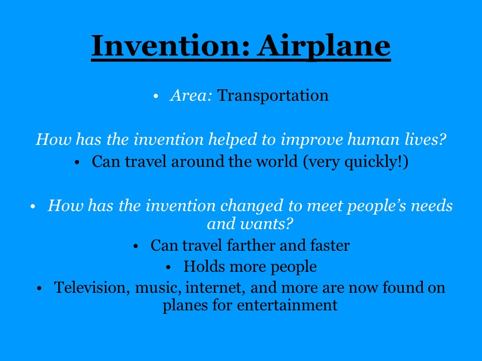 Invention: Airplane Area: Transportation