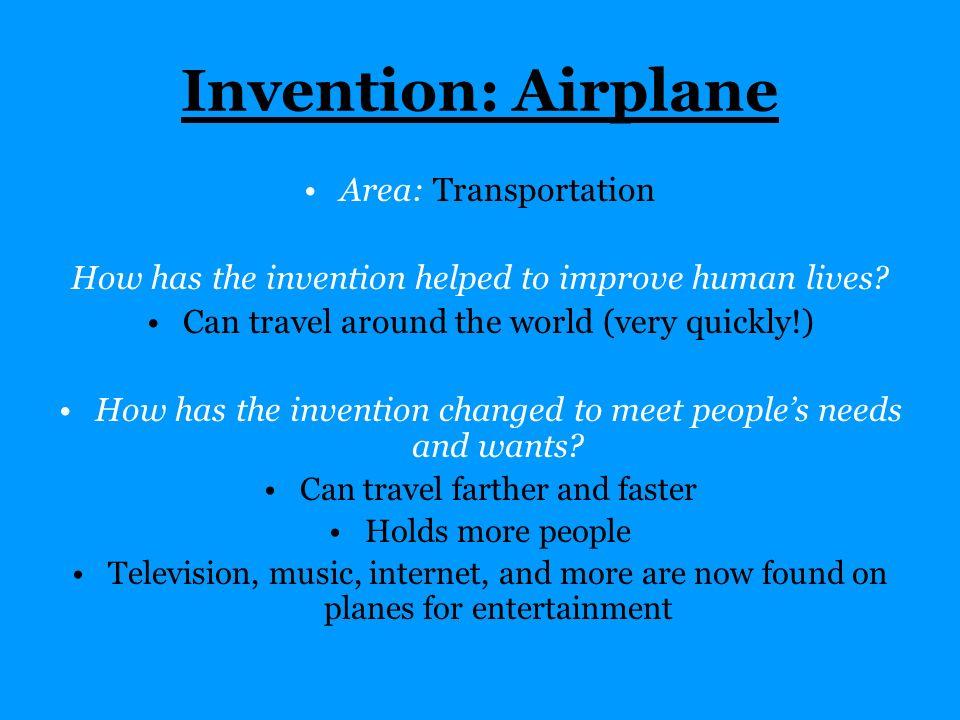 Invention: Airplane Area: Transportation