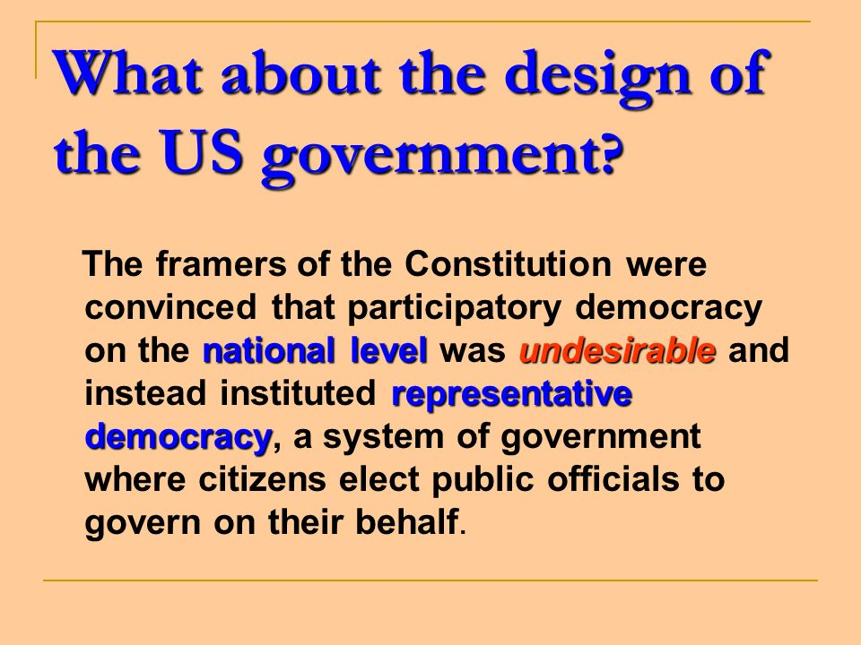 What about the design of the US government