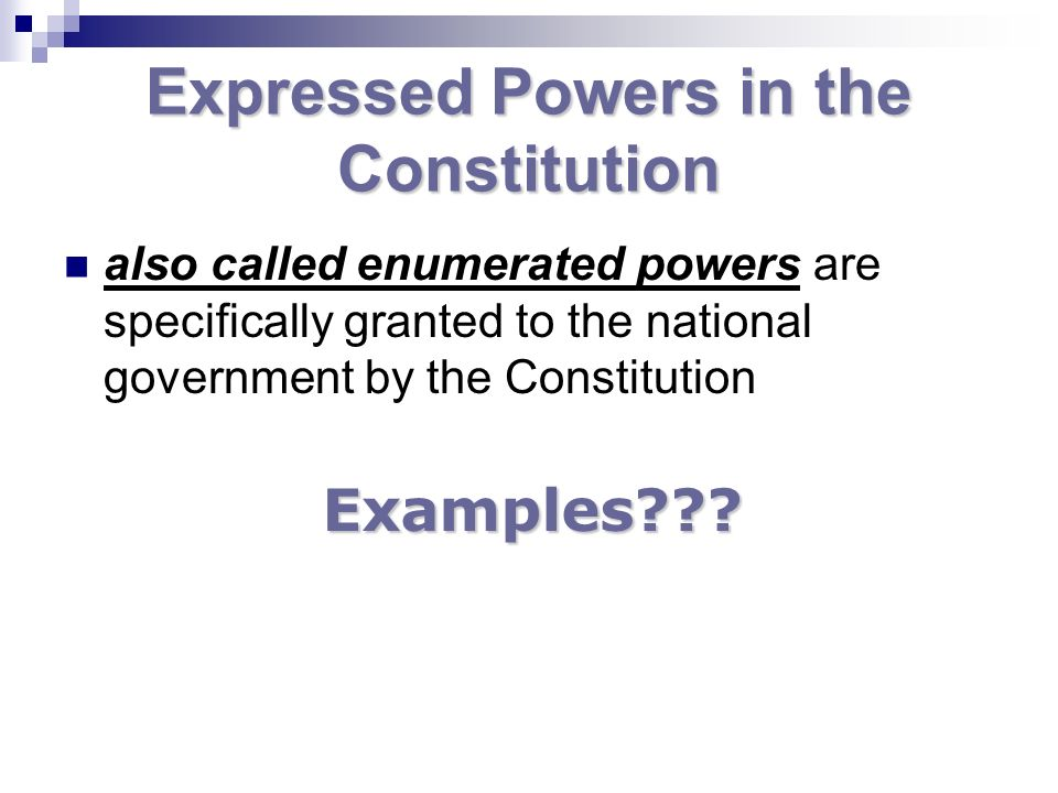 Expressed Powers in the Constitution