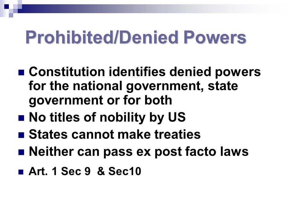 Prohibited/Denied Powers