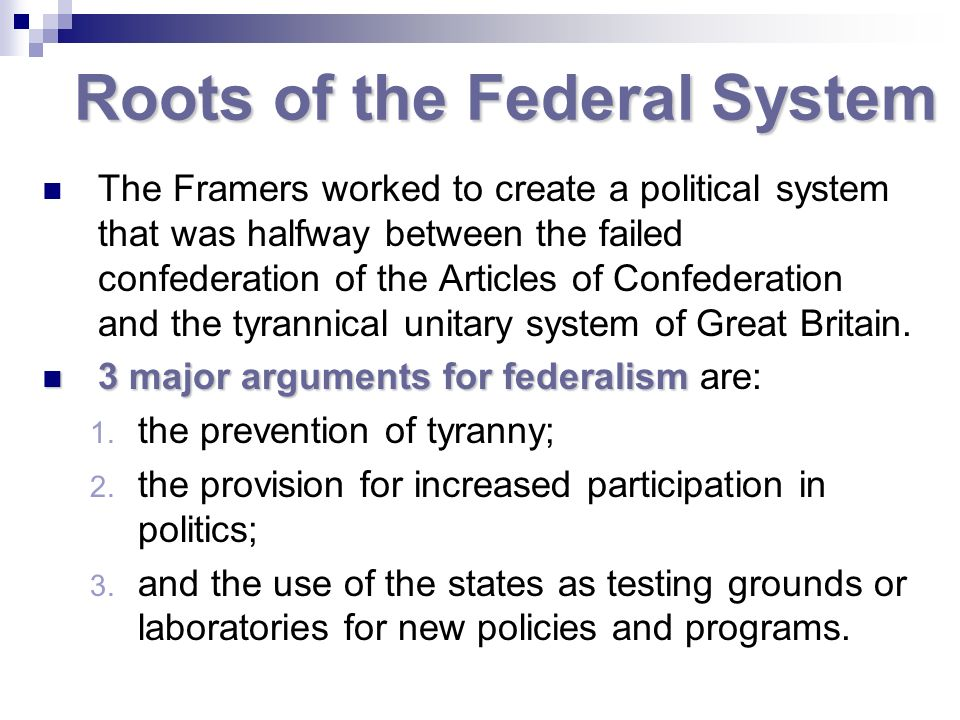 Roots of the Federal System