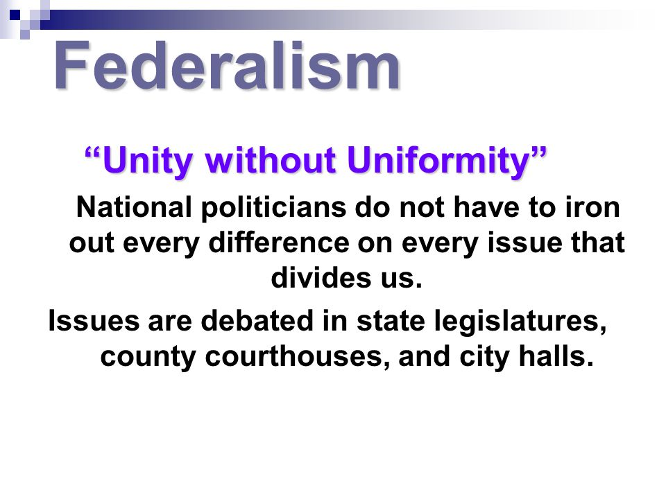 Unity without Uniformity