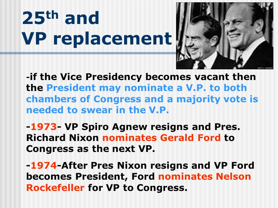 25th and VP replacement