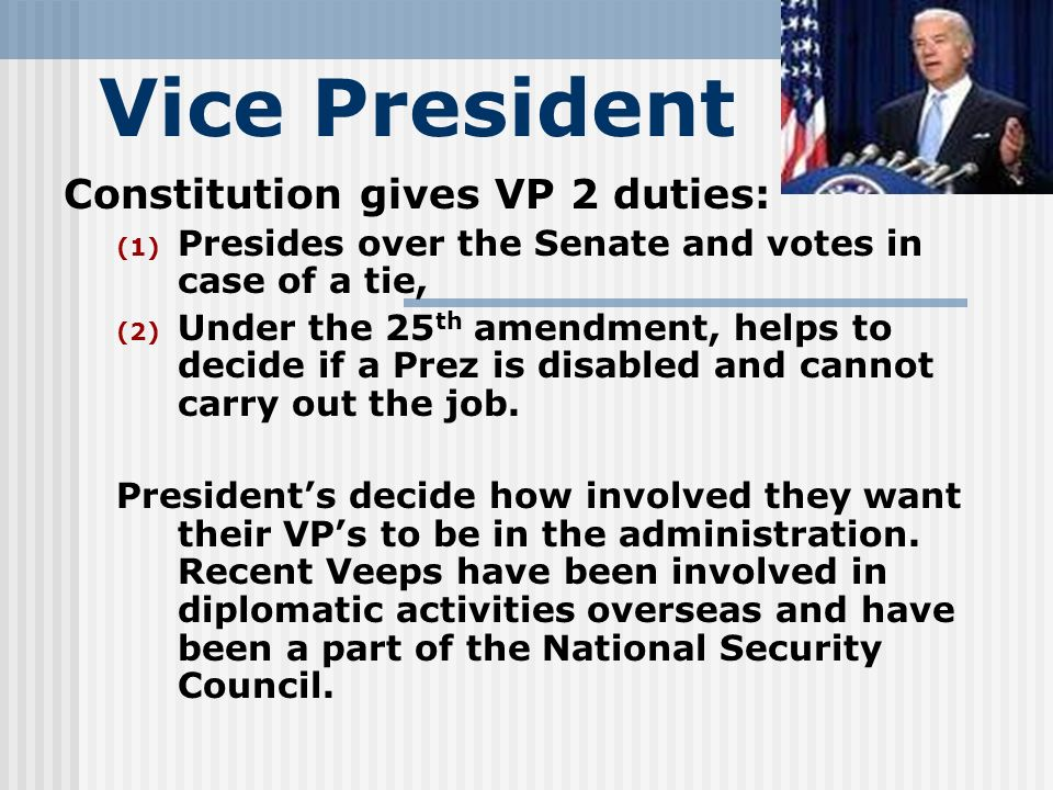 Vice President Constitution gives VP 2 duties: