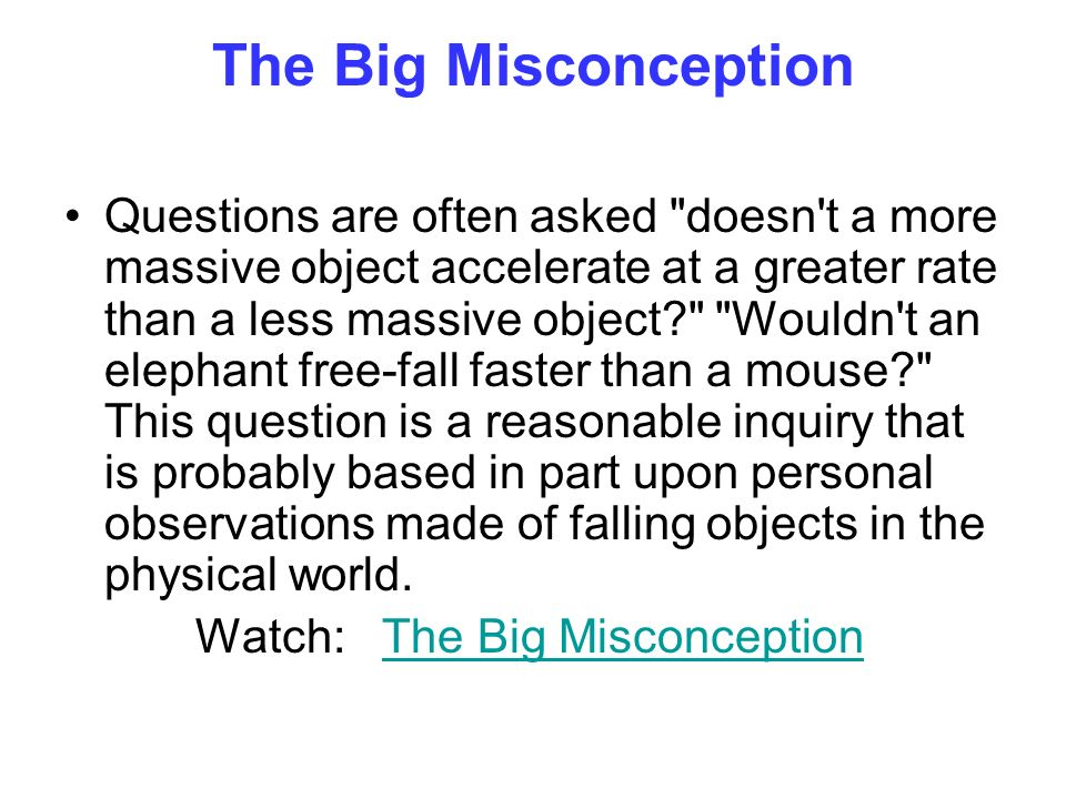 The Big Misconception
