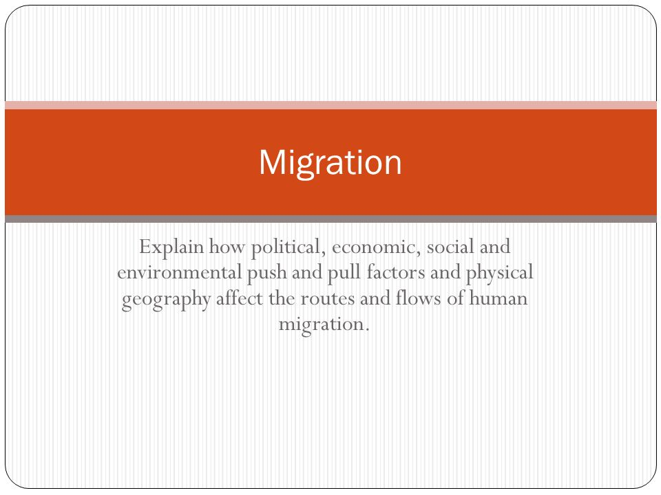 the two factors that influence the international migration flows International migration has no immediate impact on the global  religious  composition of projected international migration flows between 2010 and   most of them are either christians or muslims, the world's two.