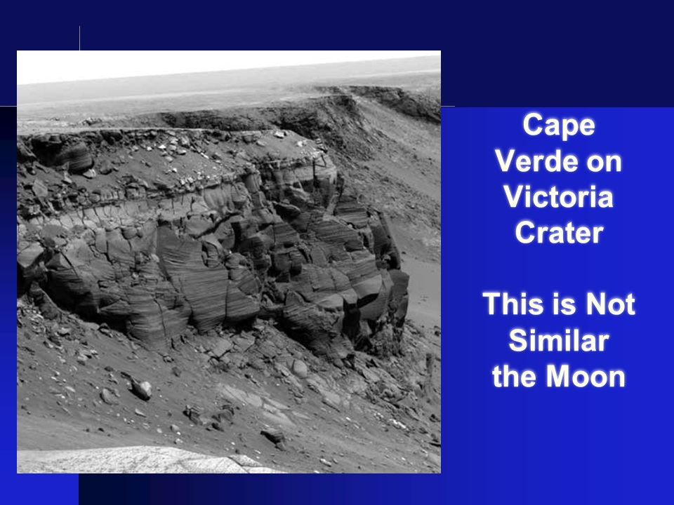 Cape Verde on Victoria Crater This is Not Similar the Moon