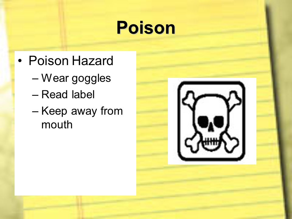 Poison Poison Hazard Wear goggles Read label Keep away from mouth
