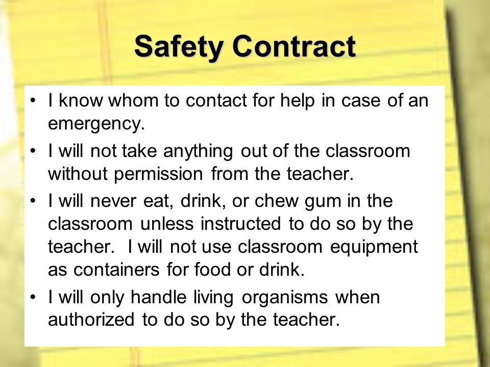 Safety Contract I know whom to contact for help in case of an emergency.