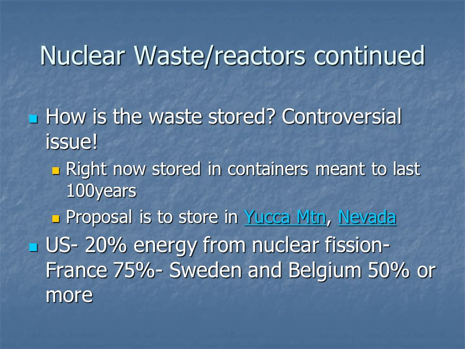 Nuclear Waste/reactors continued