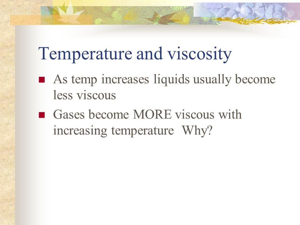 Temperature and viscosity