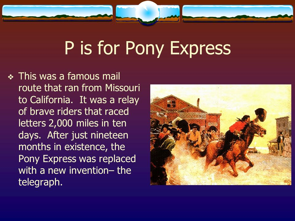 P is for Pony Express