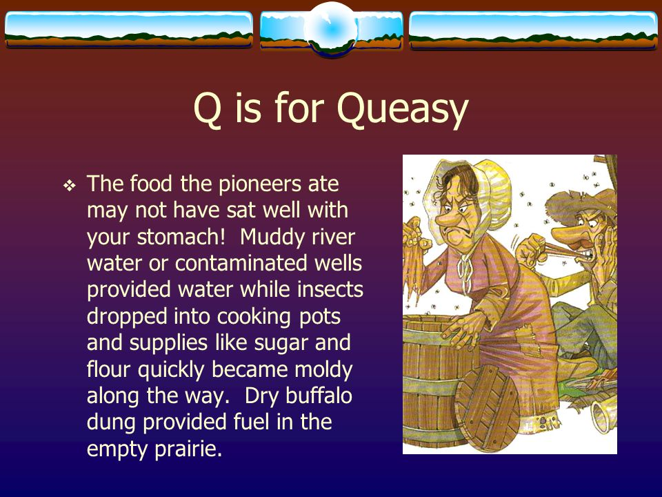 Q is for Queasy