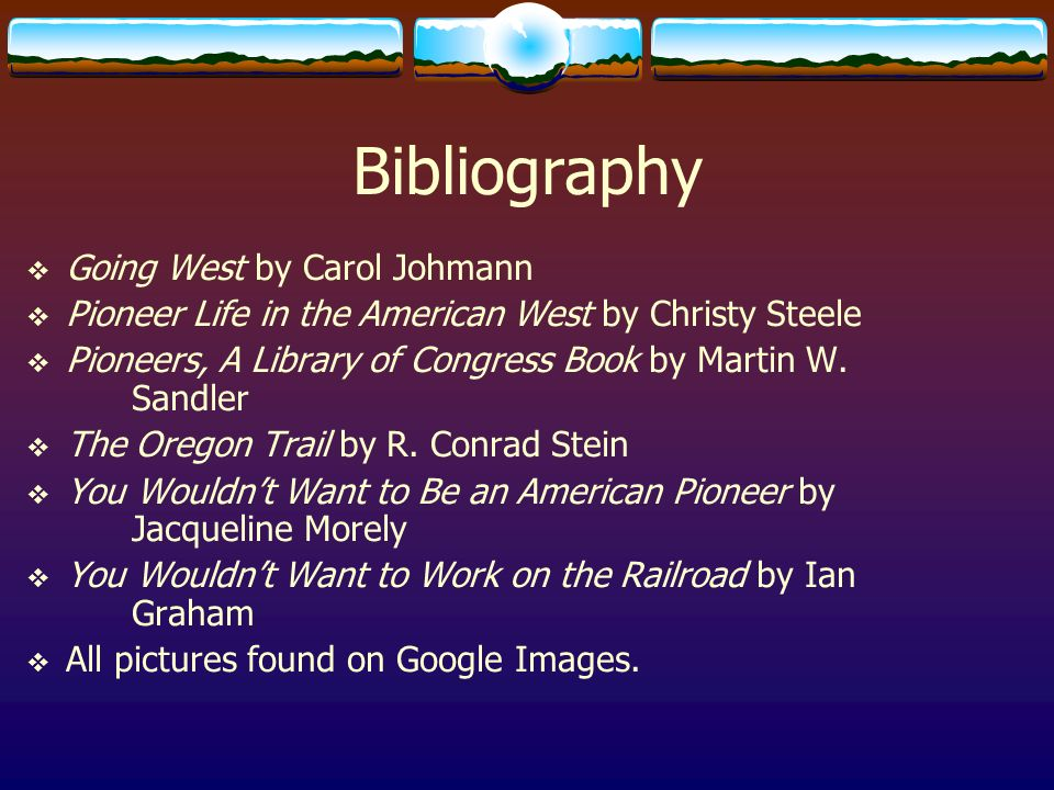 Bibliography Going West by Carol Johmann