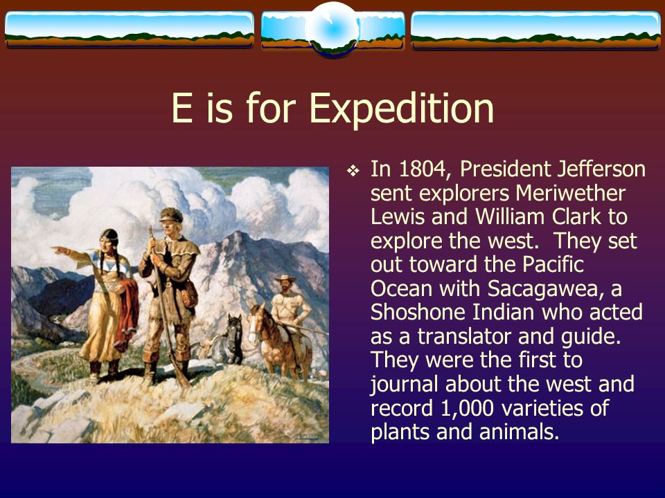 E is for Expedition