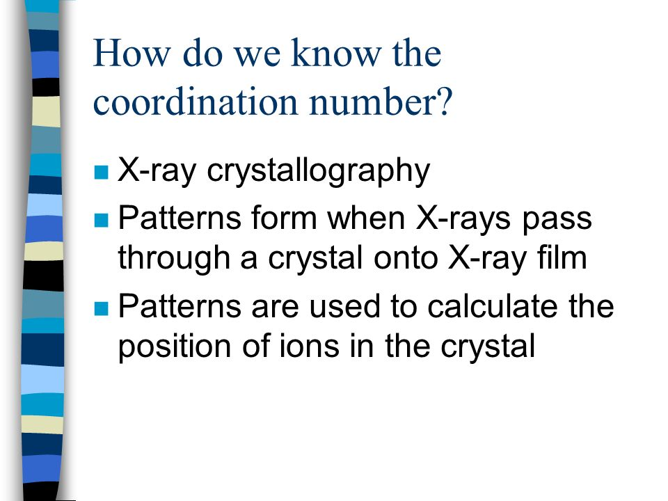 How do we know the coordination number