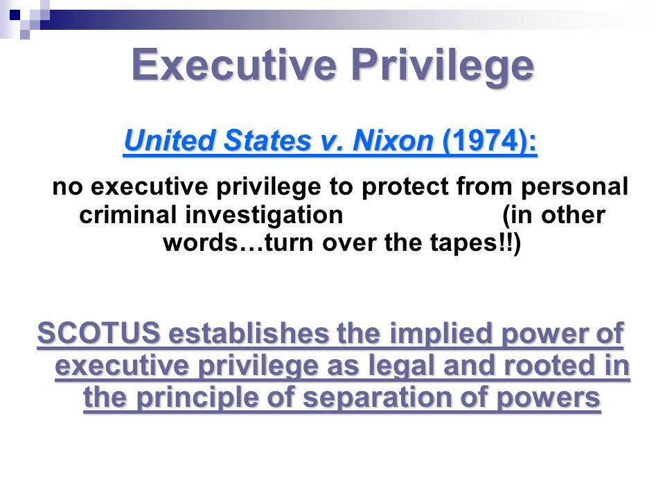 United States v. Nixon (1974):