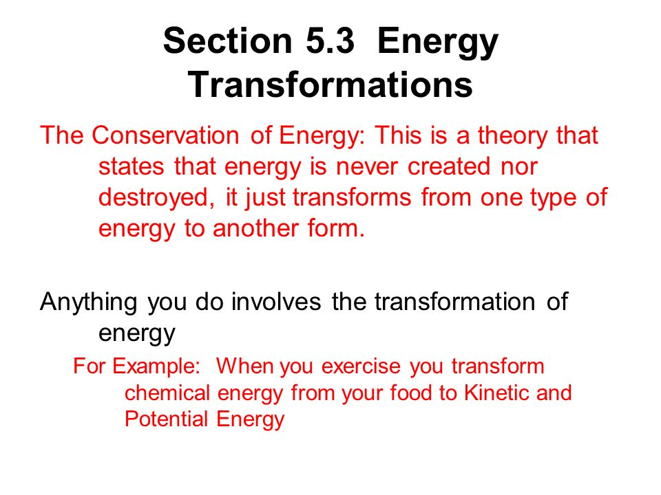 Section 5.3 Energy Transformations