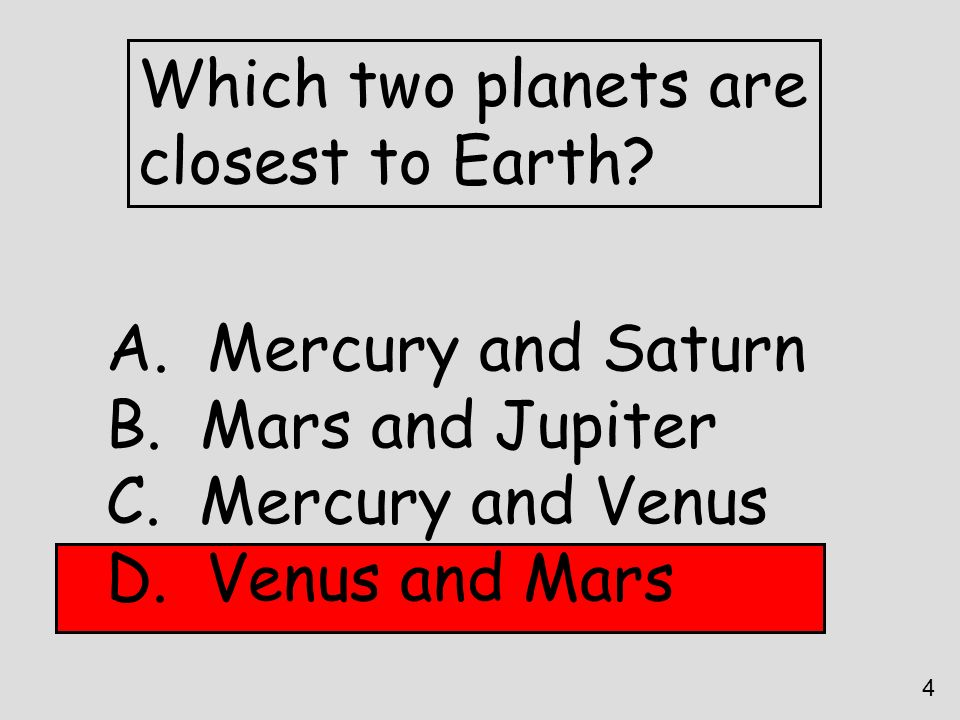 Which two planets are closest to Earth Mercury and Saturn
