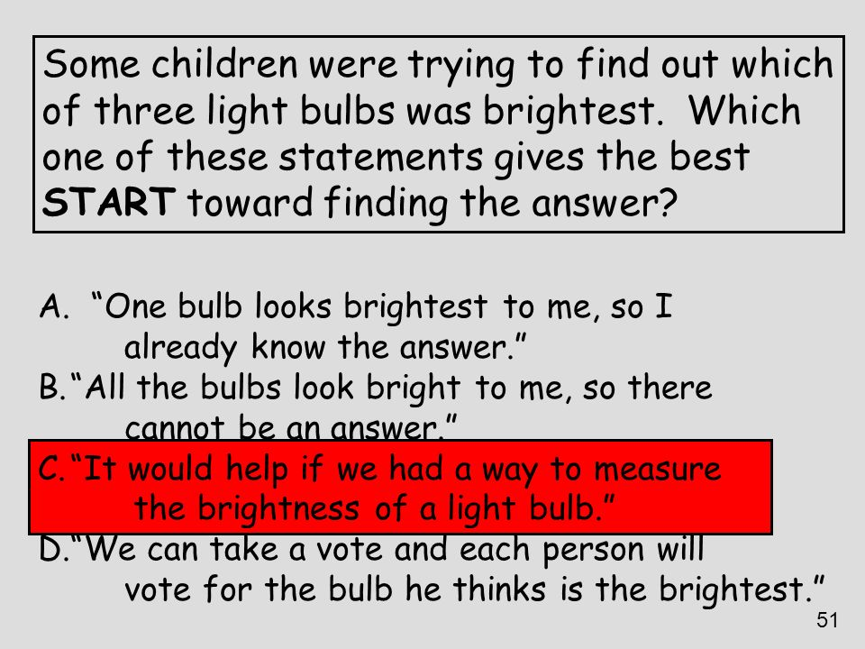 Some children were trying to find out which