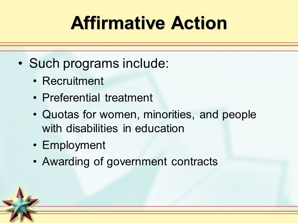Affirmative Action Such programs include: Recruitment