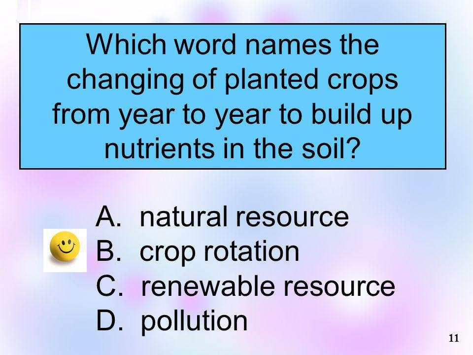 changing of planted crops