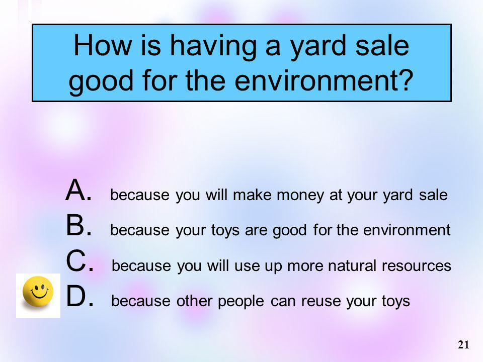 How is having a yard sale good for the environment