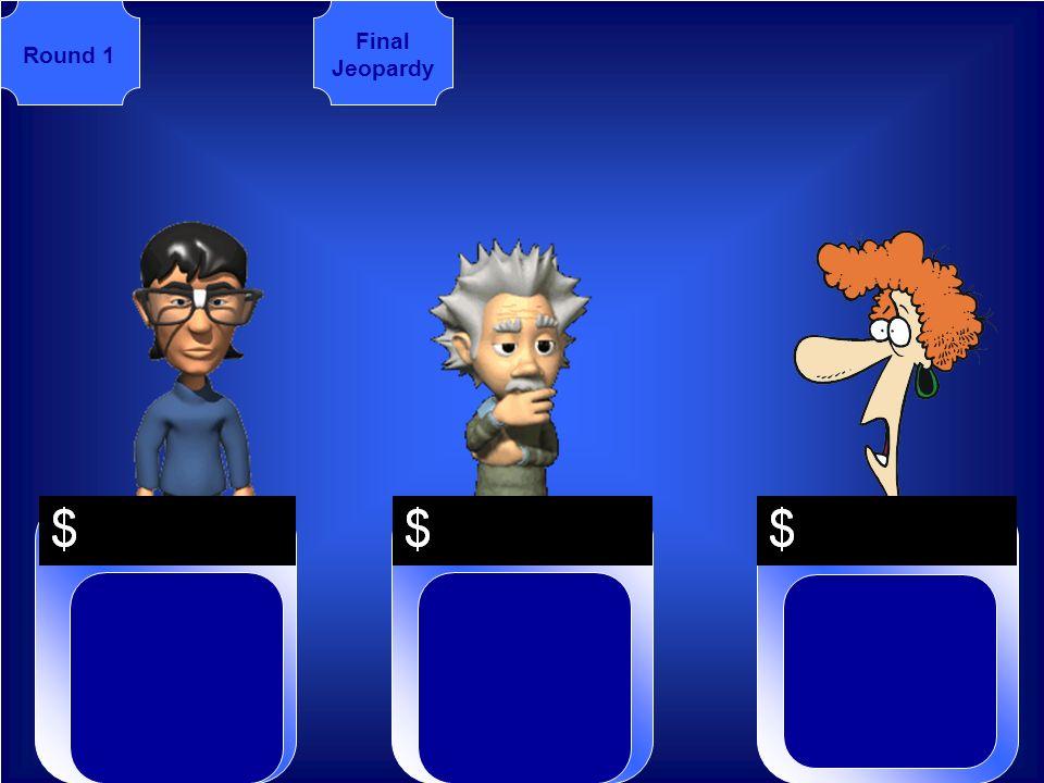 Final Jeopardy Round 1