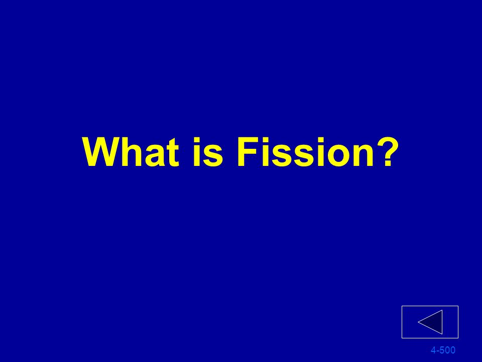 What is Fission 4-500